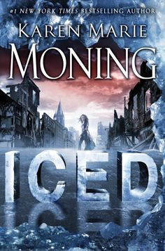 REVIEW by Jena: Iced (Dani O'Malley #1) by Karen Marie Moning (@KarenMMoning)