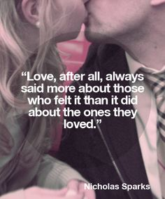 Love, after all - Nicholas Sparks quotes