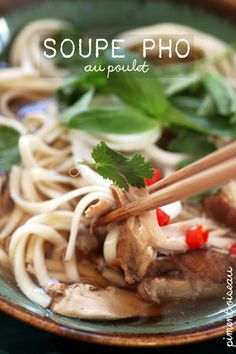 Soupe pho au poulet- Vietnamese style chicken soup