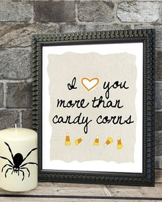 I love you more than candy corn!