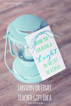 Lantern Teacher Gift Idea *Free Printable | The Crafting Chicks