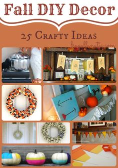 You won't want to miss these 25 DIY Fall Decor Ideas for your home. From wreaths to headboards you will find some wonderful craft ideas to try this year.