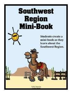 This Southwest region booklet consists of ten half page worksheets that students complete and assemble as a mini-book. The booklet activities involving states and capitals, mapping, industries, agriculture, natural resources, places to visit, creative writing and more.