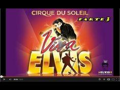 ▶ Viva ELVIS - Cirque du Soleil - PARTE 3 FINAL - YouTube