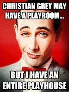 Now everytime you read that book you will picture Pee Wee Herman. You're welcome!