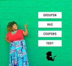 Yep, groupon has cou