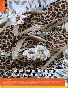 COMO BORDAR CHINELOS PASSO A PASSO com Thelma Korte: Chinelo customizado com tecido de pele de onça, com detalhe de flor de renda e chaton.  Pode ser usado em casa com uma lingerie combinando, mas também uma ótima sugestão com jeans.    Vai ser sucesso garantido. Passo a passo de chinelo customizado com tecido de onça, publicado na revista ARTE PARA TODOS CHINELOS, edição 6,  da Case Editorial.