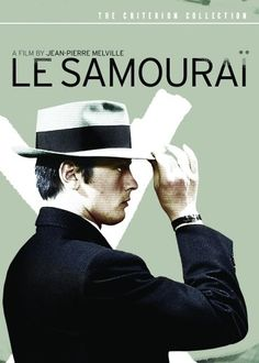LE SAMOURAI - Super-cool, virtually wordless French film of 1960's, and starring Alain Delon.
