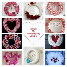 10 Easy DIY Valentines Day Wreaths #Crafts