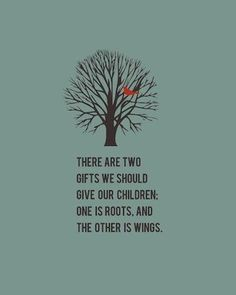 #‎children‬ ‪#‎parenthood‬ #quotes Gift, Inspiration, Quotes, Roots And Wings, Parent, So True, Children, Kids, Families