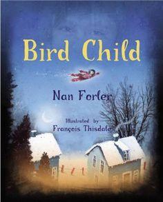 Bird Child {Nan Forler}