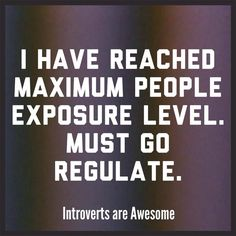 introvert problems, life, introverts are awesome, funni, intj introvert, regul, thought, introvers, infp stuff