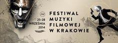 7th KRAKOW FILM MUSIC FESTIVAL - 25-28 SEPTEMBER 2014