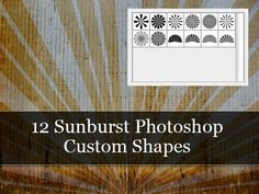 Custom Shapes - 12 Sunbursts