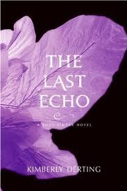 The Last Echo (The Body Finder 3) - Kimberly Derting
