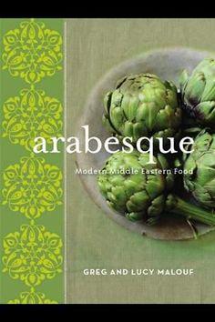 """Arabesque"" by Greg & Lucy Malouf.  Mmmm, food"
