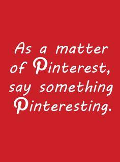 Pinteresting...