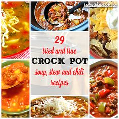 29 Tried and True Crock Pot Soup, Stew and Chili Recipes! Great fall recipes for your slow cooker this season. #CrockPot