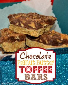 Chocolate Peanut Butter Toffee Bars {Recipe}