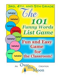 Third, Fourth, and Fifth Grade: 101 Funny Words List Game-GREAT game to use as a warm-up for creative writing!