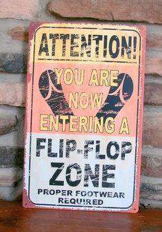 Flip Flop | Zone | Tin | Metal | Beach | Sign | Sandals | Decor | Vintage | A Simpler Time