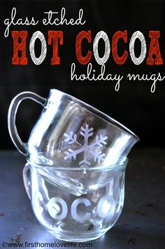 Personalized Hot Cocoa Holiday Mugs with glass etching - fun holiday DIY gift idea using Martha Stewart Crafts - click thru for the full tutorial