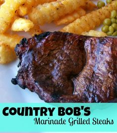 Country Bob's Marinade Grilled Steaks