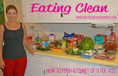 Eating Clean with a Family of 5 for less than $115.00 per week! #eatclean #eathealthy #weightloss #fitness