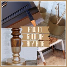 How to Gold Dip ANYTHING! A tutorial from Bright Green Door via houseofhepworths.com