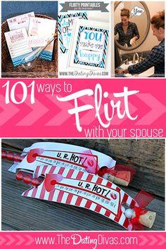 101 ways to flirt with your spouse! romanc, flirt, futur, gifts, coupl, fun, 101, dating divas, boyfriends
