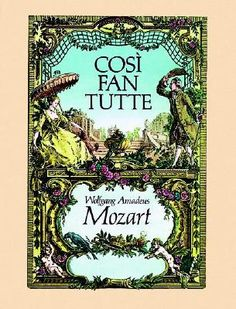 A beautiful Così fan tutte vocal score cover. Come and see City of London Sinfonia play in the OHP production between June 8 and July 7 2012.