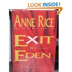 Want to read! Exit to Eden (9780877956099): Anne Rampling, Anne Rice: Books