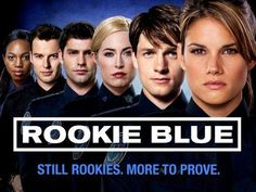 Rookie Blue - LOVE THIS SHOW!