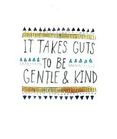 It takes guts to be gentle and kind.  Be brave. Read the book. Sign the pledge. #choosekind