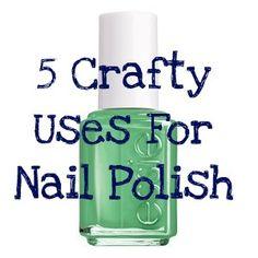 5 Crafty Uses for Nail Polish