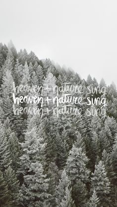 heaven + nature sing