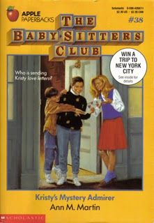 The Baby-Sitters Club #38 Kristy's Mystery Admirer