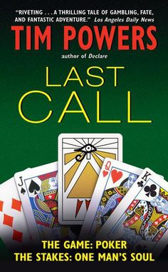 """Last Call by Tim Powers. My introduction to his writing, which I absolutely love. Poker, the Tarot, Vegas, the Mob and the myth of the Fisher King. Barbara Hambly once said they should give him his own genre designation on the back of the book, and it should say """"Fucking Weird.""""  https://apps.facebook.com/cartel-poker/?pinterest"""