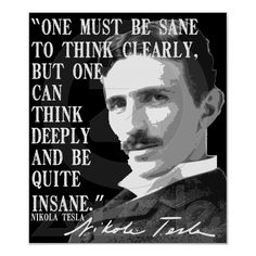 One must be sane to think clearly... print from Zazzle.com