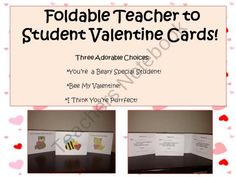 Free Foldable Teacher to Student Valentine's Day Cards product from HappilyEverAfterEducation on TeachersNotebook.com