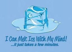 funni stuff, laugh, ice ice baby, funny pictures, super power, funni pictur, humor, true stories, melt ice