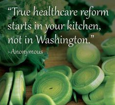 so true #mamavation kitchens, food choices, foods, health care, healthy eating, healthi, healthcar reform, medicines, quot