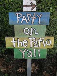Party on the Patio Sign for you to stick in a by MrsStJohnsArtCamp, $75.00