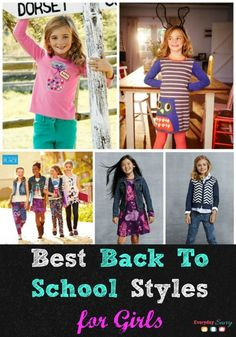 Best Back To School Styles & Clothing for Girls