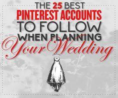 The 25 Best #Pinterest Accounts To Follow When Planning Your (Christian) #Wedding. Add 26th:  http://www.pinterest.com/sunjayjk/wedding-themes-inspiration-boards-ideas/