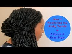 74* How to Moisturize Kinky Twists + A Quick Style Tutorial