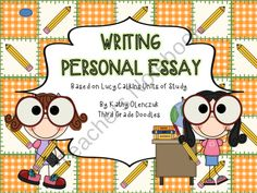 Personal Essay Writing Based on Lucy Calkins Units of Study product from Third-Grade-Doodles on TeachersNotebook.com grade write, calkin unit, person essay, writer workshop, lucy calkins, writing, write workshop, third grade, luci calkin