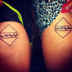 You see all my light; and love my dark. Bestfriend  tattoos.