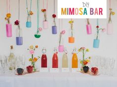 DIY: Colorful Mimosa Bar.. This looks great.. but remind me: Champagne does terrible things to  my body and brain!  Maybe use sparkling wine???