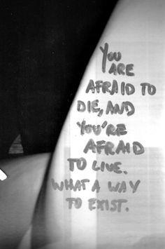 quarter life crisis, truth hurts, afraid, new life, inspir, choose life, quot, diet coke, live